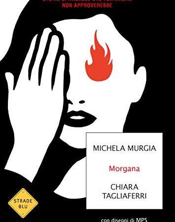 30 Le migliori recensioni di Morgana Michela Murgia testate e qualificate con guida all'acquisto