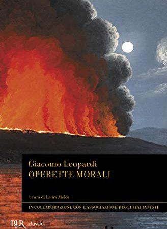 30 Le migliori recensioni di Operette Morali Giacomo Leopardi testate e qualificate con guida all'acquisto