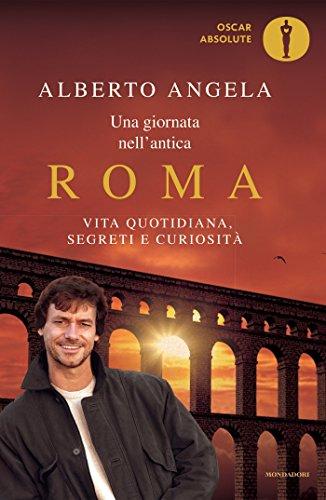 30 Le migliori recensioni di Una Giornata Nell'Antica Roma Alberto Angela testate e qualificate con guida all'acquisto